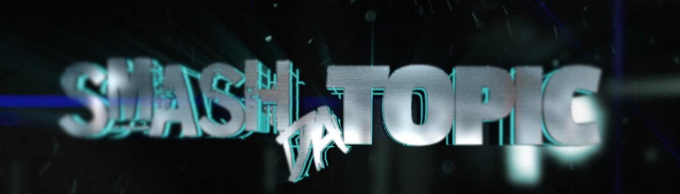 SmashDaTopic